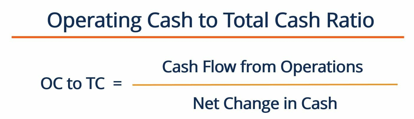 Operating Cash to Total Cash Ratio - Formula