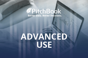 PitchBook Advanced Use