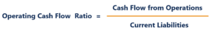 Operating Cash Flow Ratio Formula